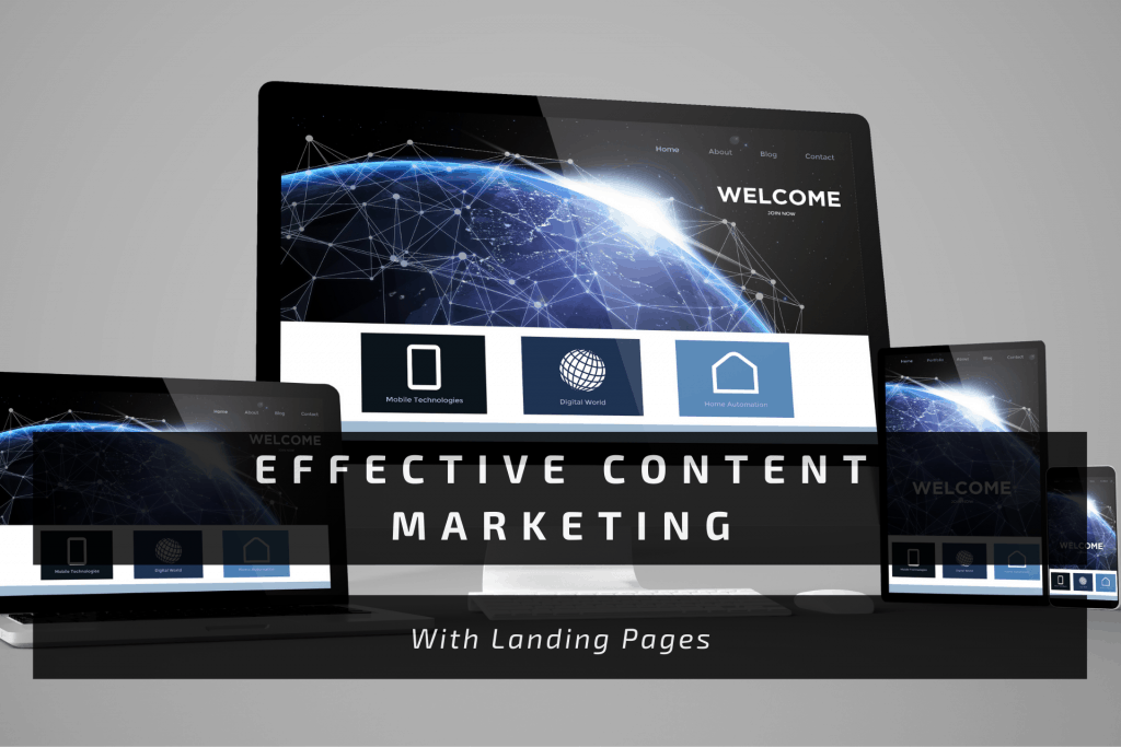 Effective Content Marketing With Landing Pages